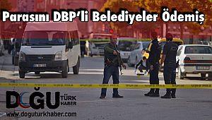 Parasını DBP'li Belediyeler Ödemiş