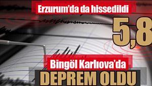 Bingöl Karlıova'da deprem oldu!