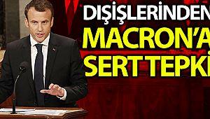 Dışişlerinden Macron'un açıklamalarına tepki