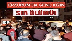 Erzurum'da genç kız evinde ölü bulundu