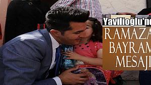 Hilmi Yavilioğlu'ndan Ramazan Bayramı mesajı