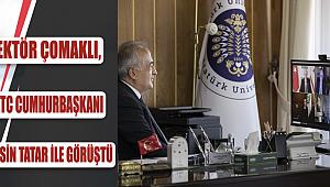Rektör Çomaklı, KKTC Cumhurbaşkanı Ersin Tatar ile görüştü