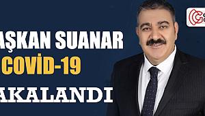 Başkan Sunar'ın testi pozitif çıktı...