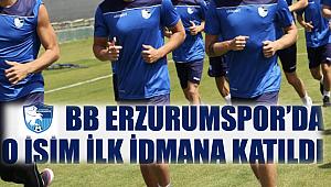 BB Erzurumspor'da o isim ilk idmana katıldı