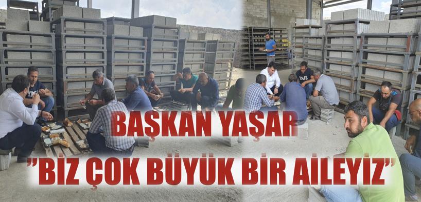 """Çat Belediye Başkan'ı Melik Yaşar;  """"Biz çok büyük bir aileyiz"""""""
