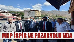 MHP İspir ve Pazaryolu'nda