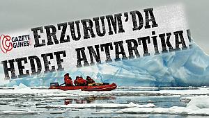 Erzurum'da Hedef Antartika!